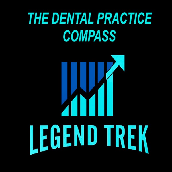 The Dental Practice Compass Podcast