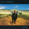 Loyal, Dave Dobbyn