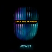Jowst - Grab the Moment artwork