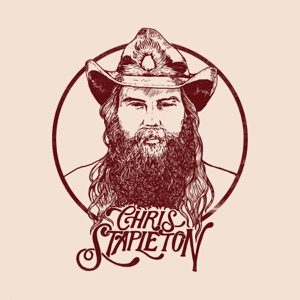 Download Chord CHRIS STAPLETON – Last Thing I Needed, First Thing This Morning Chords and Lyrics
