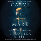 Carve the Mark (Unabridged) - Veronica Roth Cover Art