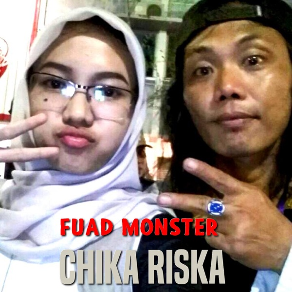 Chika Riska - Single | Fuad Monster