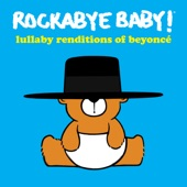 Lullaby Renditions of Beyoncé, Rockabye Baby!