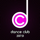 Various Artists - Dance Club 2017.01 Grafik