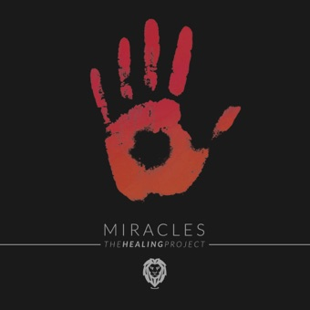Miracles – The Healing Project – We Are the Roar