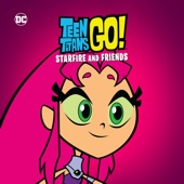 Teen Titans Go Starfire and Friends on iTunes