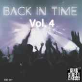 King Street Sounds Presents Back in Time, Vol. 4