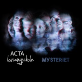 Mysteriet - EP - Acta Lovsangsskole