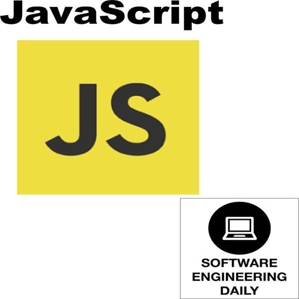 JavaScript – Software Engineering Daily