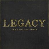 The Cadillac Three - Legacy  artwork