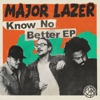 Know No Better artwork