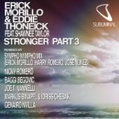 Stronger, Pt. 3 (Remixes) [feat. Shawnee Taylor]