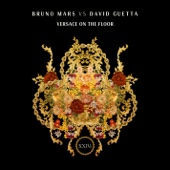Bruno Mars & David Guetta - Versace On The Floor (Bruno Mars vs. David Guetta) portada