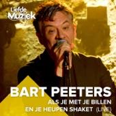 Bart Peeters - Als Je Met Je Billen En Je Heupen Shaket (Uit Liefde Voor Muziek) [Live] artwork