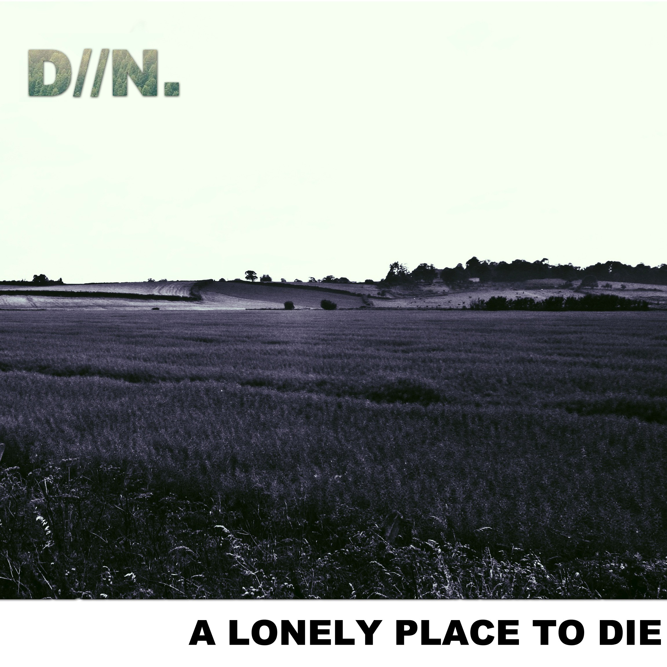 Dirt Nap - A Lonely Place to Die [EP] (2017)