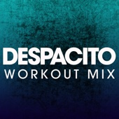 Despacito (Extended Workout Mix)