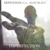 Imperfection (feat. Aloe Blacc) - Single, Gentleman
