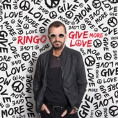 Ringo Starr - Give More Love  artwork