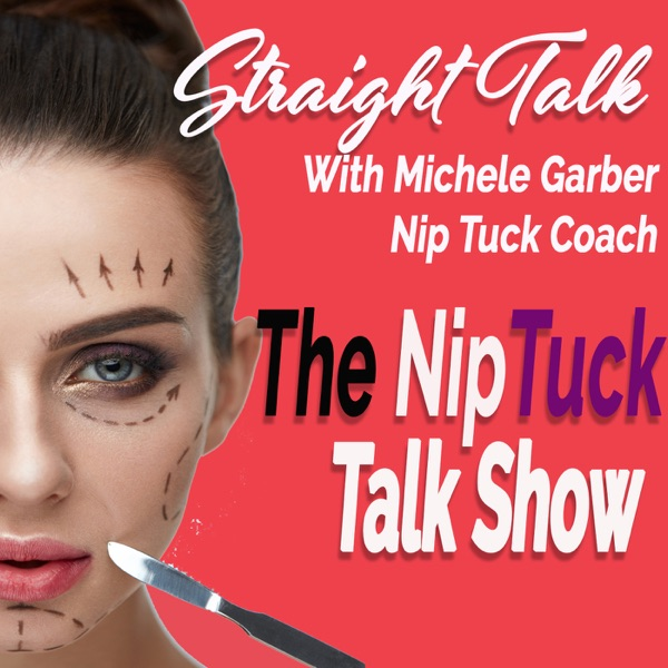 The NipTuck Talk Show: Plastic Surgery|Beauty Hot Topics| Wellness |Aesthetic Medicine