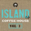 Island Life Coffee House, Vol. 1