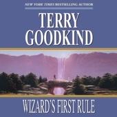 Terry Goodkind - Wizard's First Rule: Sword of Truth, Book 1 (Unabridged)  artwork
