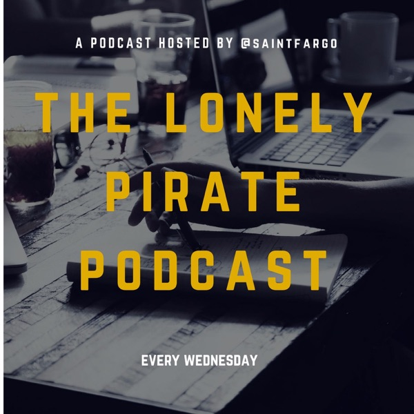 The Lonely Pirate Podcast
