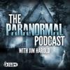 PARANORMAL PODCAST | Jim Harold