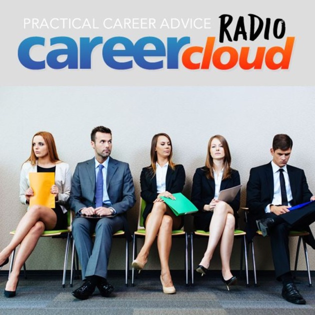 career cloud radio job search advice tactics by careercloudcom on apple podcasts - Career Advice Career Tips From Professional Experts