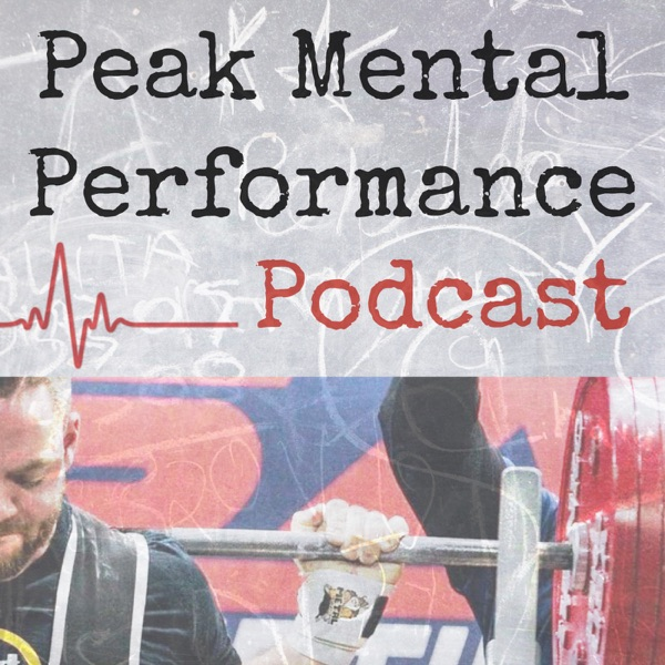 The Peak Mental Performance Podcast