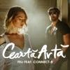 Cearta Arta (feat. Connect-R) - Single, Feli