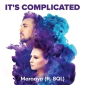 Maraaya - It's Complicated (feat. BQL) artwork