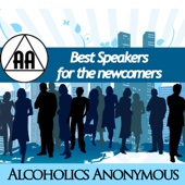 Best Speakers for the Newcomers - Alcoholics Anonymous