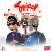 Typical (feat. Moneybagg Yo & Money Man) - Single, K CAMP