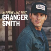 Happens Like That - Granger Smith Cover Art