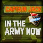 Captain Jack - In the Army Now (Radio Mix) artwork