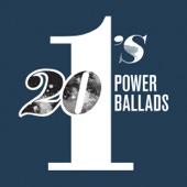 Various Artists - 20 #1's: Power Ballads  artwork