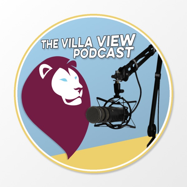 The Villa View Podcast