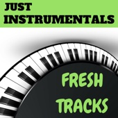 Fresh Tracks Just Instrumentals
