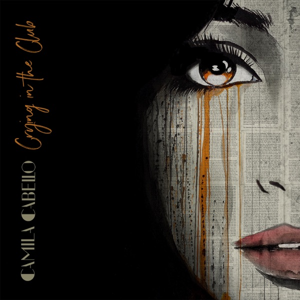 Crying in the Club - Single Camila Cabello CD cover