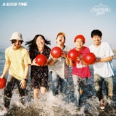 A GOOD TIME - never young beach