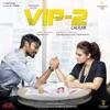 VIP 2 Lalkar (Original Motion Picture Soundtrack) - EP
