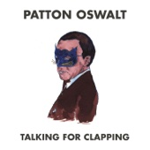 Patton Oswalt - Talking for Clapping  artwork