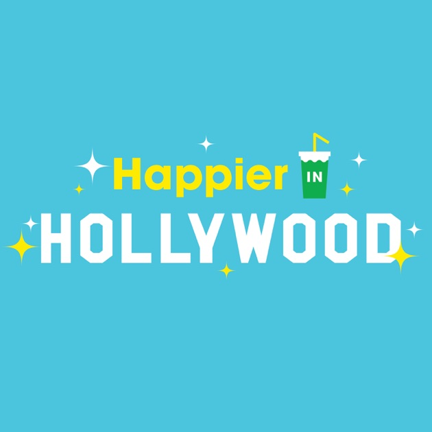 Image result for happier in hollywood podcast