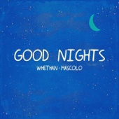 [Download] Good Nights (feat. Mascolo) MP3