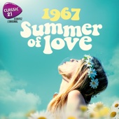 Classic 21: 1967 - Summer of Love - Various Artists