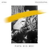Papa dis-moi (feat. Youssoupha) - Single