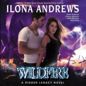 Ilona Andrews - Wildfire: A Hidden Legacy Novel (Unabridged)  artwork