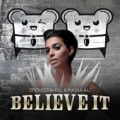 Believe It (Cazzette's Androids Sound Hot Remix Radio Edit) - Single