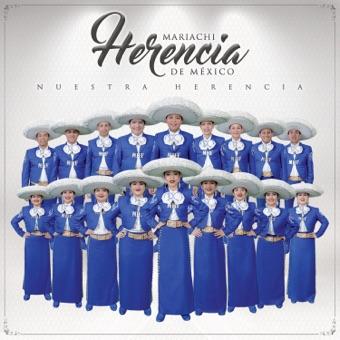 Nuestra Herencia – Mariachi Herencia De Mexico