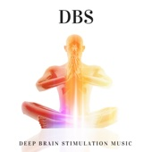DBS - Deep Brain Stimulation Music for Learning and Higher Brain Function